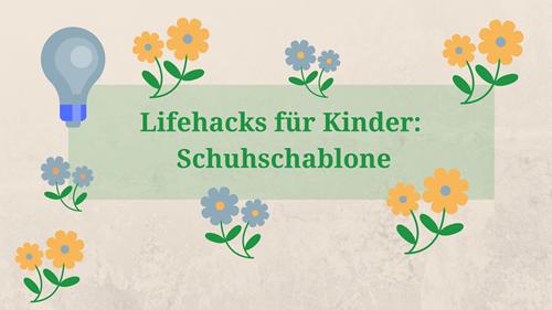 Lifehacks für Eltern: Clevere Schuhschablone (+ Video)