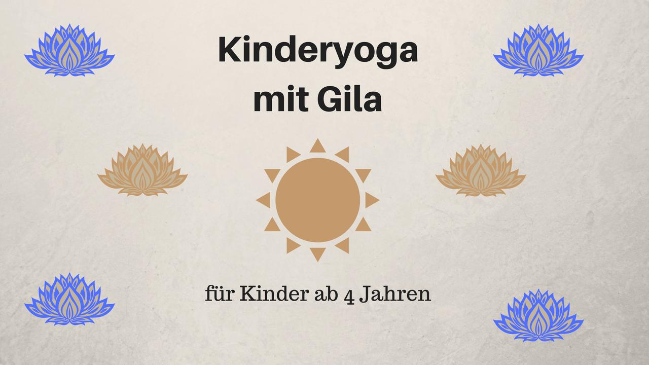 Kinderyoga mit Gila: 5 Übungen für Schulkinder