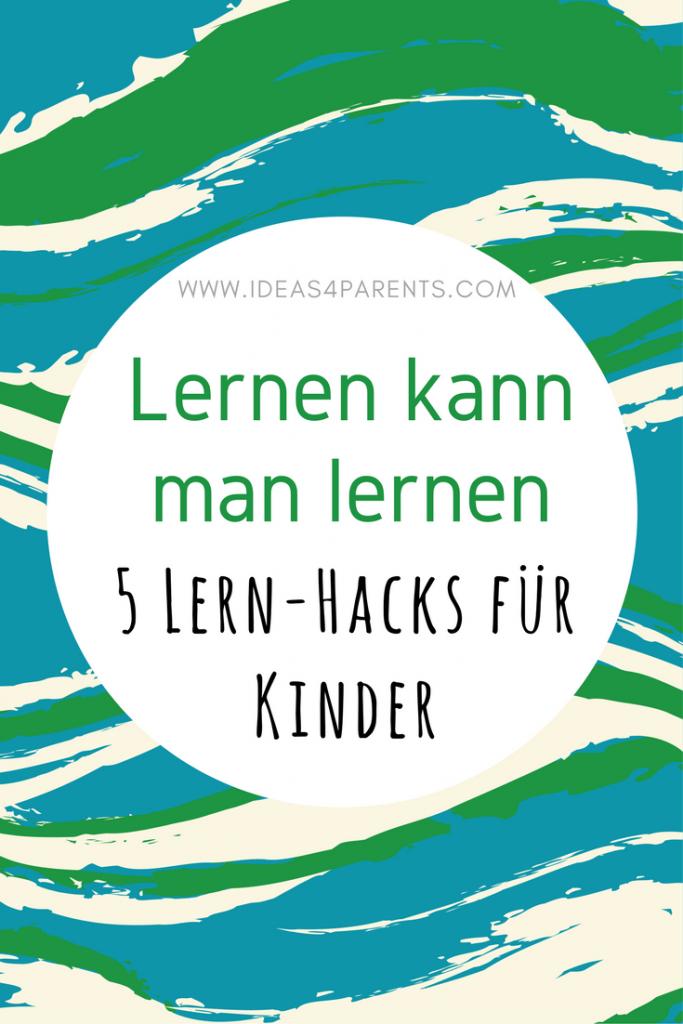 ideas4parents-lernen-kann-man-lernen