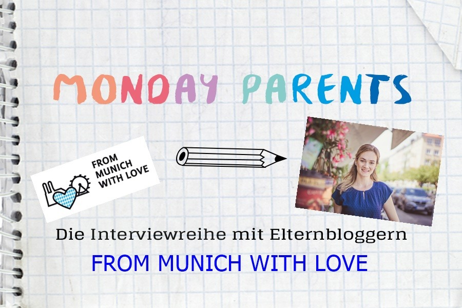 ideas4parents_mondayparents-from-munich-with-love