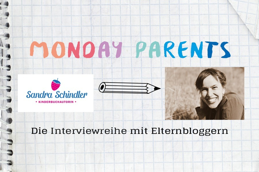 Monday Parents #14 - Sandra Schindler - ideas4parents